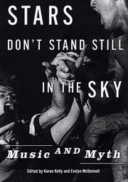 Cover of: Stars don't stand still in the sky | edited by Karen Kelly and Evelyn McDonnell ; introduction by Greil Marcus.