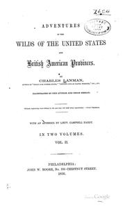 Cover of: Adventures in the wilds of the United States and British American provinces
