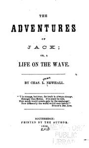 The adventures of Jack, or, A life on the wave by Charles Lyman Newhall