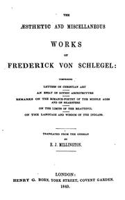Cover of: The aesthetic and miscellaneous works of Frederick von Schlegel ..