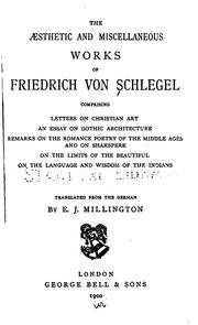 Cover of: The æsthetic and miscellaneous works of Friedrich von Schlegel ..