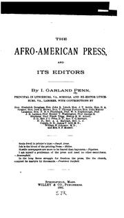 The Afro-American press and its editors by I. Garland Penn