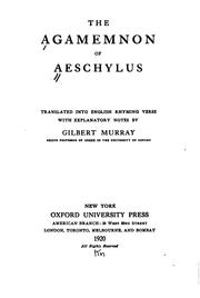 Cover of: The Agamemnon of Aeschylus | Aeschylus