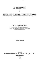 Cover of: history of English legal institutions | A. T. Carter