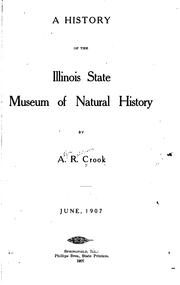 Cover of: A history of the Illinois state museum of natural history