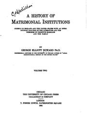 Cover of: A history of matrimonial institutions, chiefly in England and the United States