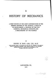 Cover of: A history of mechanics | David Heydorn Ray