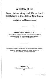 Cover of: A history of the penal, reformatory and correctional institutions of the states of New Jersey