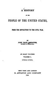 Cover of: A History of the People of the United States, from the Revolution to the Civil War