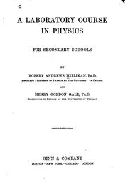 Cover of: A laboratory course in physics for secondary schools by Robert Andrews Millikan