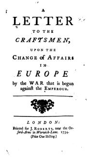 Cover of: A letter to the Craftsmen upon the change of affairs in Europe by the war that is begun against the Emperour