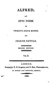 Cover of: Alfred, an epic poem: in twenty-four books. By Joseph Cottle.