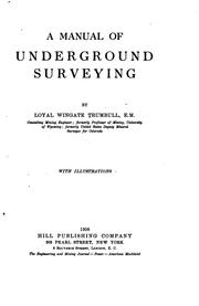 Cover of: A manual of underground surveying
