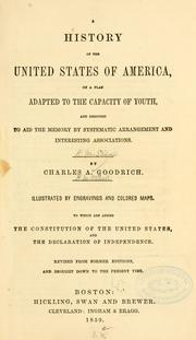 Cover of: A history of the United States of America, on a plan adapted to the capacity of youth ... | Charles Augustus Goodrich