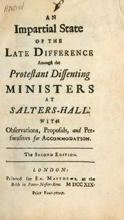Cover of: An Impartial state of the late difference amongst the Protestant dissenting ministers at Salters-Hall ... |