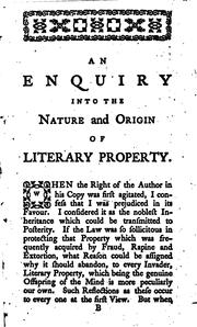 Cover of: An enquiry into the nature and origin of literary property