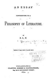 Cover of: An essay contributing to a philosophy of literature