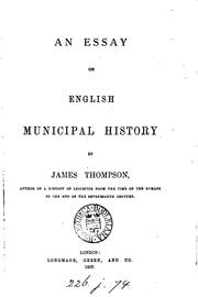 Cover of: essay on English municipal history. | Thompson, James
