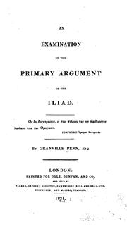 Cover of: examination of the primary argument of the Iliad. | Granville Penn