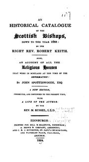 Cover of: An historical catalogue of the Scottish bishops, down to the year 1688