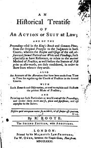 An historical treatise of an action or suit at law by Richard Boote