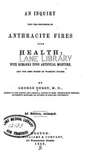 Cover of: inquiry into the influence of anthracite fires upon health | Derby, George