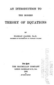 Cover of: An introduction to the modern theory of equations