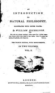 An introduction to natural philosophy by Nicholson, William