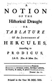 Cover of: A notion of the historical draught or tablature of the judgment of Hercules