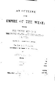 Cover of: outline of the empire of the West | Walker, Robert J.