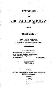 Cover of: Aphorisms of Sir Philip Sidney: with remarks
