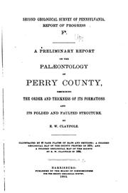 Cover of: preliminary report on the palæontology of Perry county | Edward Waller Claypole