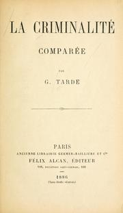 Cover of: La criminalité comparée