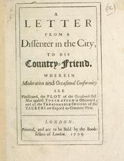 Cover of: A Letter from a dissenter in the city to his country friend |