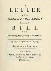Cover of: A letter to a member of Parliament concerning the bill for preventing the growth of schism