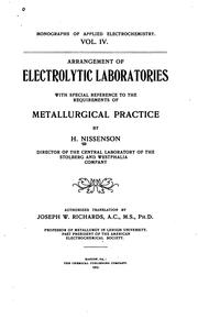 Cover of: Arrangement of electrolytic laboratories with special reference to the requirements of metallurgical practice