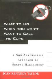 Cover of: What to Do When You Don't Want to Call the Cops | Joan Kennedy Taylor