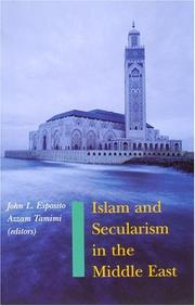 Cover of: Islam and Secularism in the Middle East | Azzam Tamimi