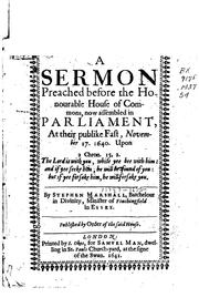 Cover of: A sermon preached before the Honourable House of commens, now assembled in Parliament by Stephen Marshall