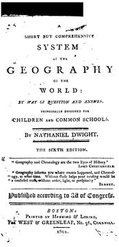 A short but comprehensive system of the geography of the world by Dwight, Nathaniel
