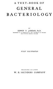 A text-book of general bacteriology by Edwin Oakes Jordan