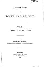 A text-book on roofs and bridges by Mansfield Merriman