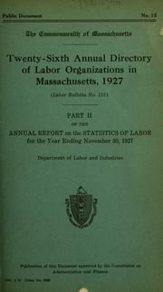 Cover of: Report on the statistics of labor. (title varies). | Massachusetts. Dept. of Labor and Industries. Division of Statistics.