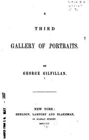 Cover of: third Gallery of portraits. | George Gilfillan