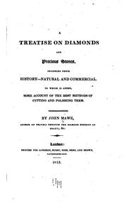 Cover of: A treatise on diamonds and precious stones, including their history--natural and commercial