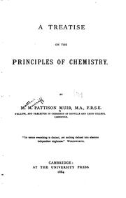 Cover of: treatise on the principles of chemistry. | M. M. Pattison Muir