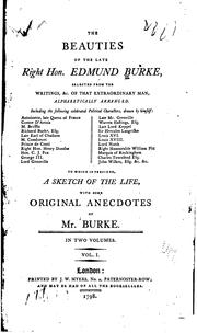 Cover of: The beauties of the late Right Hon. Edmund Burke | Edmund Burke