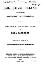 Belgium and Holland, including the grand-duchy of Luxembourg by Karl Baedeker (Firm)
