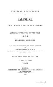 Cover of: Biblical researches in Palestine, and the adjacent regions