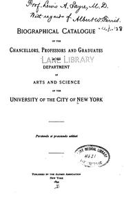 Biographical catalogue of the chancellors by New York University. Alumni Association.